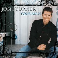 download lagu Josh Turner - Your Man