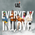 SAÉ - Everyday In Love