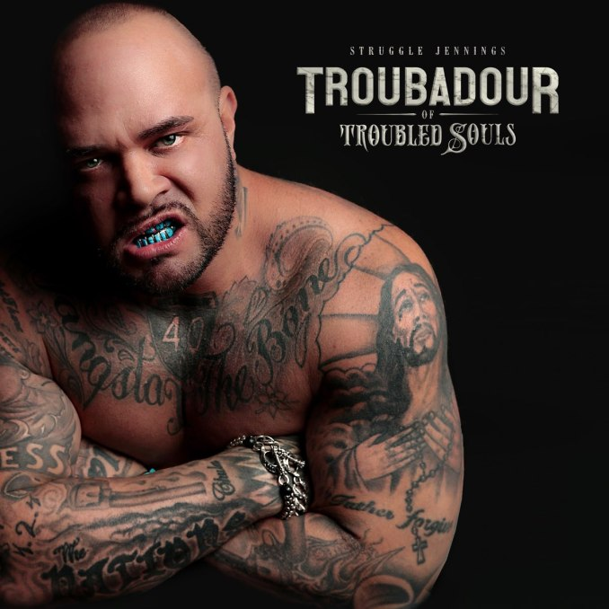 Troubadour of Troubled Souls by Struggle Jennings on Apple Music
