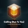 I-LAND - Calling (Run To You)