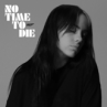 Billie Eilish - No Time To Die Mp3 Download