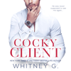 Whitney G. - Cocky Client (Unabridged)  artwork