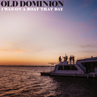 download lagu Old Dominion - I Was On a Boat That Day