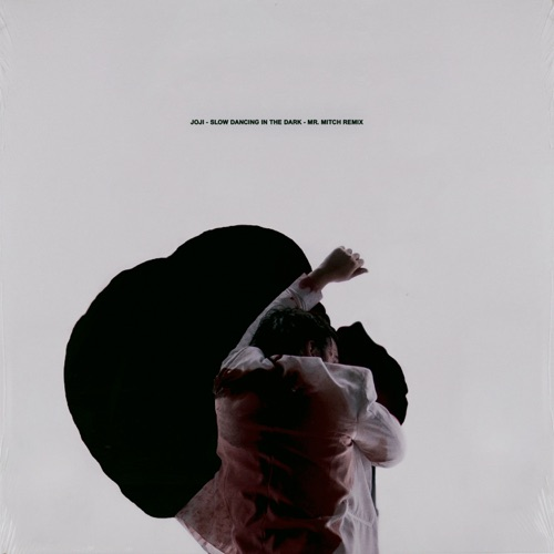 Download Mp3 Joji - SLOW DANCING IN THE DARK (Mr. Mitch ...