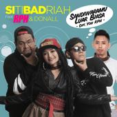 Siti Badriah - Sandiwaramu Luar Biasa (feat. RPH & Donall)