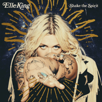 Elle King - Baby Outlaw