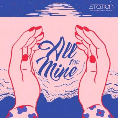 f(x) - All Mine - Single