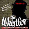J. Donald Wilson - The Whistler - More Than 500 Radio Shows!, Volume 3  artwork