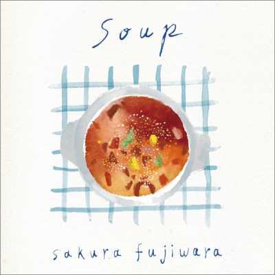 藤原さくら - Soup - Single