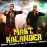 Mika Singh & Yo Yo Honey Singh - Mast Kalander