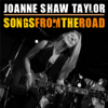 Joanne Shaw Taylor - Songs from the Road  artwork