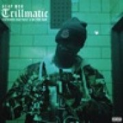 A$AP Mob - Trillmatic (feat. A$AP Nast & Method Man)
