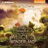 Melinda DuChamp - Fifty Shades of Alice in Wonderland: Fifty Shades of Alice Trilogy, Book 1 (Unabridged)  artwork