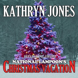 Christmas Vacation Soundtrack.National Lampoon S Christmas Vacation Soundtrack Itunes
