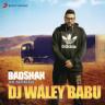 Badshah - Dj Waley Babu (feat. Aastha Gill)