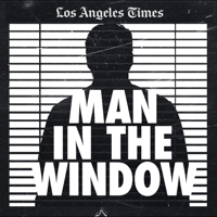 L.A. Times | Wondery - Man In The Window: The Golden State Killer artwork