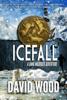 David Wood - Icefall- A Dane Maddock Adventure  artwork