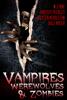 Chrissy Peebles, W.J. May, Dale Mayer & Kristen Middleton - Vampires, Werewolves, And Zombies  artwork