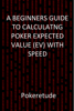 Pokeretude - A Beginners Guide to Calculating Poker Expected Values (EV) with Speed  artwork