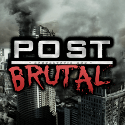 ‎Post Apocalyptic & Brutal