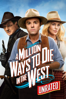 Seth MacFarlane - A Million Ways to Die In the West (Unrated)  artwork