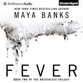 Maya Banks - Fever: The Breathless Trilogy, Book 2 (Unabridged)  artwork