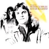 Peter Cupples - So Far So Good