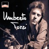 Collection: Umberto Tozzi, Umberto Tozzi
