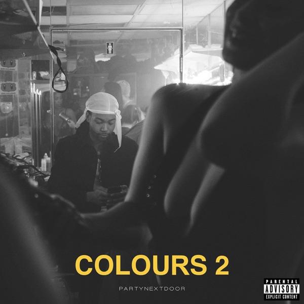 COLOURS 2 - EP, PARTYNEXTDOOR