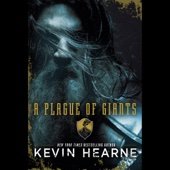 Kevin Hearne - A Plague of Giants (Unabridged)  artwork