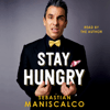 Sebastian Maniscalco - Stay Hungry (Unabridged)  artwork
