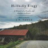 J. D. Vance - Hillbilly Elegy: A Memoir of a Family and Culture in Crisis (Unabridged)  artwork