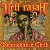 Renaissance Child, Hell Razah