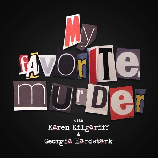 Image result for my favorite murder podcast