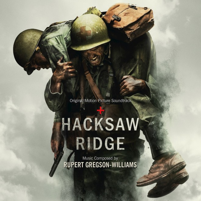 Rupert Gregson-Williams - Hacksaw Ridge (Original Motion Picture Soundtrack)