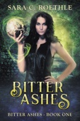 Sara C. Roethle - Bitter Ashes  artwork