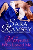 Sara Ramsey - The Marquess Who Loved Me  artwork