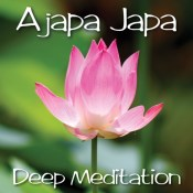 Ajapa Japa - Deep Meditation Practice