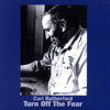 Carl Rutherford - Turn Off the Fear  artwork