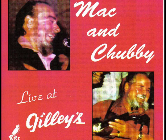 Mac And Chubby Live At Gilleys By Chubby Wise Mac Wiseman On Apple Music