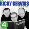 Ricky Gervais, Steve Merchant & Karl Pilkington - The Ricky Gervais Guide to... PHILOSOPHY (Unabridged)  artwork