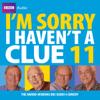 BBC Audiobooks Ltd - I'm Sorry I Haven't a Clue: Vol. 11 (Unabridged)  artwork
