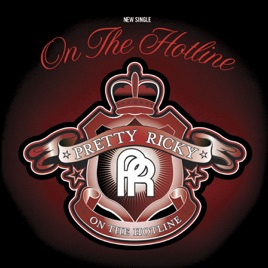 On the Hotline   Single by Pretty Ricky on Apple Music On the Hotline   Single
