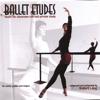 Robert Long - Ballet Class Music: Ballet Etudes  artwork