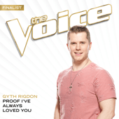 Proof I've Always Loved You (The Voice Performance) - Gyth Rigdon