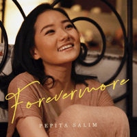 Download lagu Pepita Salim - Forevermore