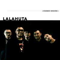 Lalahuta Shoebox Sessions - Single - Lalahuta