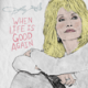 Download Dolly Parton - When Life Is Good Again MP3