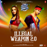"Jasmine Sandlas, Garry Sandhu, Tanishk Bagchi & Intense - Illegal Weapon 2.0 (From ""Street Dancer 3D"")"