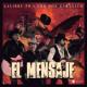 Calibre 50 & Los Dos Carnales - El Mensaje